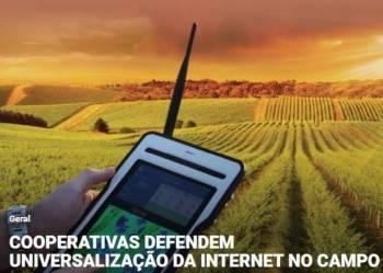 Cooperativas defendem universalização da internet no campo