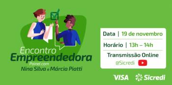 Sicredi e Visa promovem debate para apoiar mulheres empreendedoras