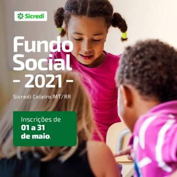 Sicredi Celeiro MT/RR abre inscrições para Fundo Social 2021